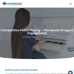 Competitive Piano Playing – The Secret of Agent Engagement