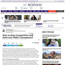 How to Stay Competitive and Relevant While Unemployed | David DiGregorio