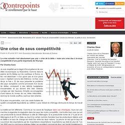 Une crise de sous compétitivité