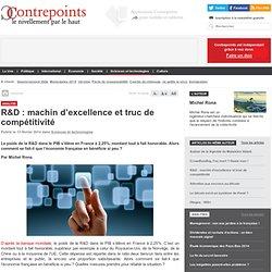 R&D : machin d'excellence et truc de compétitivité