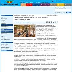 Compétitivité économique: le Cameroun accentue l'encadrement des PME