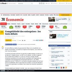 Compétitivité des entreprises : les trois débats