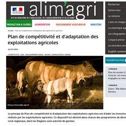 MAAF 03/06/14 LE PLAN POUR LA COMPÉTITIVITÉ ET L'ADAPTATION DES EXPLOITATIONS AGRICOLES 2014 / 2020