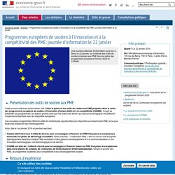 Programmes européens de soutien à l'innovation et à la compétitivité des PME: journée d'information le 22 janvier