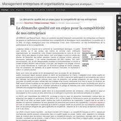 La démarche qualité est un enjeu pour la compétitivité de nos entreprises