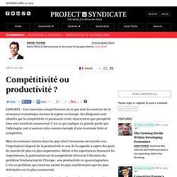 Compétitivité ou productivité ? - Simon Tilford