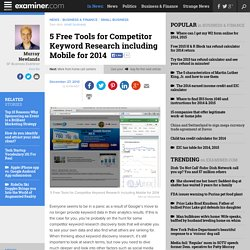 5 Free Tools for Competitor Keyword Research including Mobile for 2014 - San Francisco Business