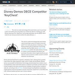 Disney Demos DECE Competitor 'KeyChest'