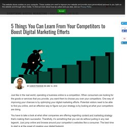 5 Things You Can Learn From Your Competitors to Boost Digital Marketing Efforts