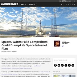 SpaceX Warns Fake Competitors Could Disrupt its Space Internet Plan