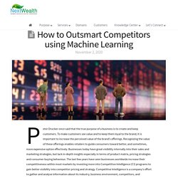 How to Outsmart Competitors using Machine Learning - NextWealth