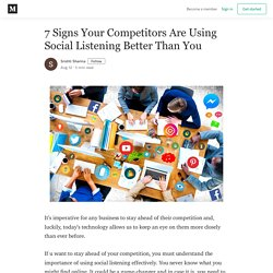 7 Signs Your Competitors Are Using Social Listening Better Than You