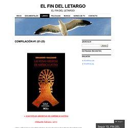 COMPILACIÓN #1 (01-25) | EL FIN DEL LETARGO