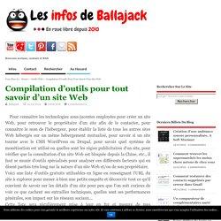 Compilation d'outils pour tout savoir d'un site Web