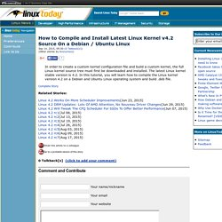 How to Compile and Install Latest Linux Kernel v4.2 Source On a Debian / Ubuntu Linux