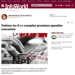 Python-to-C++ compiler promises speedier execution