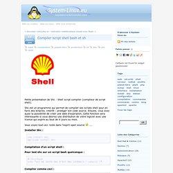 Compiler script shell bash et sh