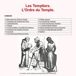 Compilhistoire - Les Templiers. L'Ordre du Temple