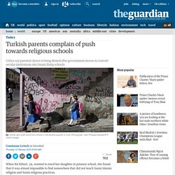 Turkish parents complain of push towards religious schools