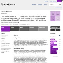 PLOS Medicine: Complaints, Complainants, and Rulings Regarding Drug Promotion in the United Kingdom and Sweden 2004–2012: A Quantitative and Qualitative Study of Pharmaceutical Industry Self-Regulation