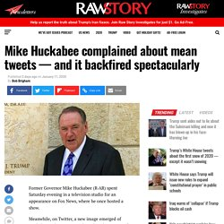 Mike Huckabee complained about mean tweets — and it backfired spectacularly