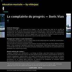 La complainte du progrès — Boris Vian - éducation musicale — by nikkojazz