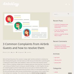 3 common complaints from Airbnb guests and how to address them