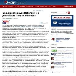 Complaisance avec Hollande : les journalistes français dénoncés