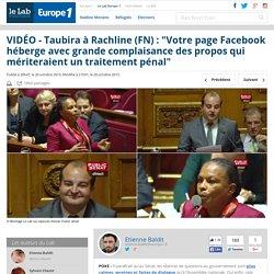 """VIDÉO - Taubira à Rachline (FN) : """"Votre page Facebook héberge avec grande complaisance des propos qui mériteraient un traitement pénal"""""""