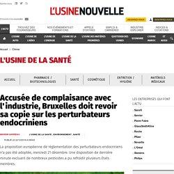 Accusée de complaisance avec l'industrie, Bruxelles doit revoir sa copie sur les perturbateurs endocriniens - Chimie