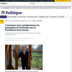 La Fondation Jean-Jaurès fait l'autopsie sans complaisance du quinquennat Hollande