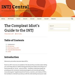 INTJ Central: The Compleat Idiot's Guide to the INTJ