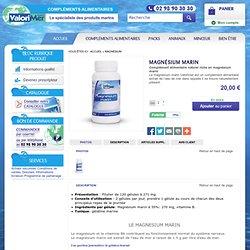 Magnésium marin, Complément alimentaire naturel riche en magnésium marin, magnésium