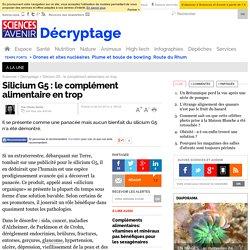 Silicium G5 : le complément alimentaire en trop - 26 mars 2012