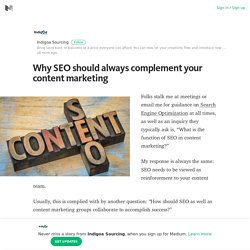 Why SEO should always complement your content marketing – Medium