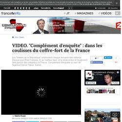 """""""Complément d'enquête"""" : dans les coulisses du coffre-fort de la France"""