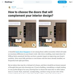 How to choose the doors that will complement your interior design?