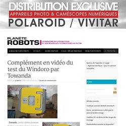 Complément en vidéo du test du Windoro par Towanda