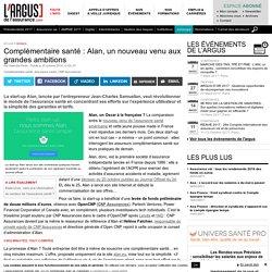 Complémentaire santé : Alan, un nouveau venu aux grandes ambitions