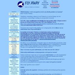 Body Mind & Spirit, Praktijk voor complementaire geneeskunde en Fly Away Instituut voor Ontspanning en Ontwikkeling in Leidschenveen, Leidschendam. Voorburg, Ypenburg, Den Haag, Yvonne Verhaar