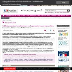 Publication du décret complémentaire sur l'organisation des rythmes scolaires