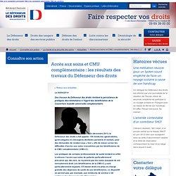 Accès aux soins et CMU complémentaire : les résultats des travaux du Défenseur des droits
