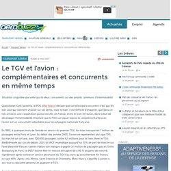 Le TGV et l'avion : complémentaires et concurrents en même temps