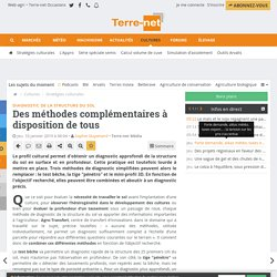 Trois méthodes complémentaires pour diagnostiquer la structure du sol