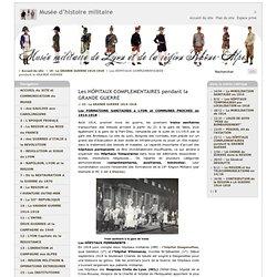 Les HÔPITAUX COMPLEMENTAIRES pendant la GRANDE GUERRE - Musée d'histoire militaire