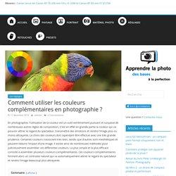 Comment utiliser les couleurs complémentaires en photographie ? - Apprendre la Photo