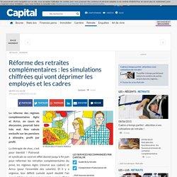 Réforme des retraites complémentaires : les simulations chiffrées qui vont déprimer les employés et les cadres