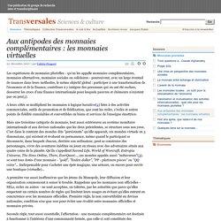 Aux antipodes des monnaies complémentaires : les monnaies virtuelles