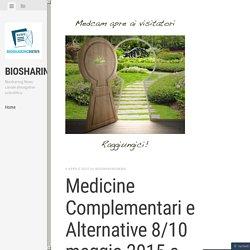 Medicine Complementari e Alternative 8/10 maggio 2015 a Bardolino – MEDCAM
