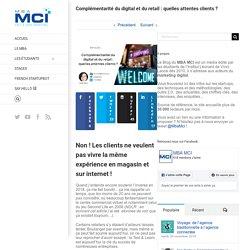 Complémentarité du digital et du retail : quelles attentes clients